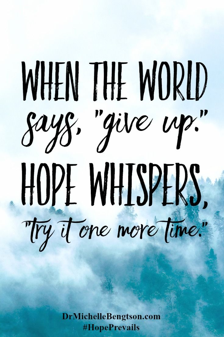 Inspirational Quotes Best Positive Quotes  Don't Give Upthere Is Always Hope