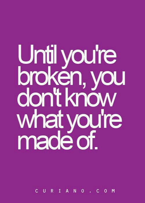 Breaking Up And Moving On Quotes You Dont Know How Strong You Are