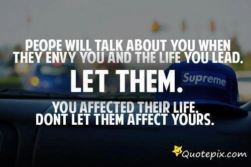 Quotes About Jealousy : Quotes About Jealousy :People Will