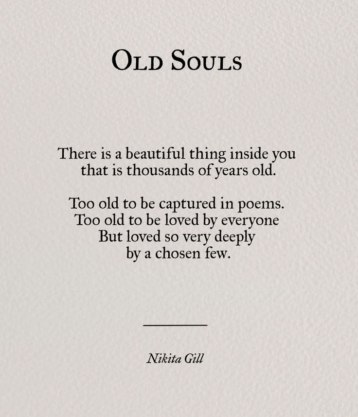 I Just Have This Happy Personality And A Sad Soul In One: Soulmate Quotes : OLD SOULS _______ There Is A Beautiful