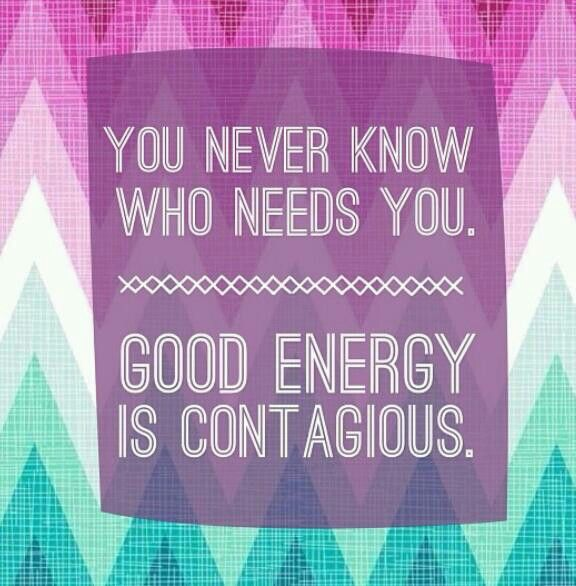 Good Energy Quotes Best Positive Quotes  Good Energy Is Contagious Quotes Boxes