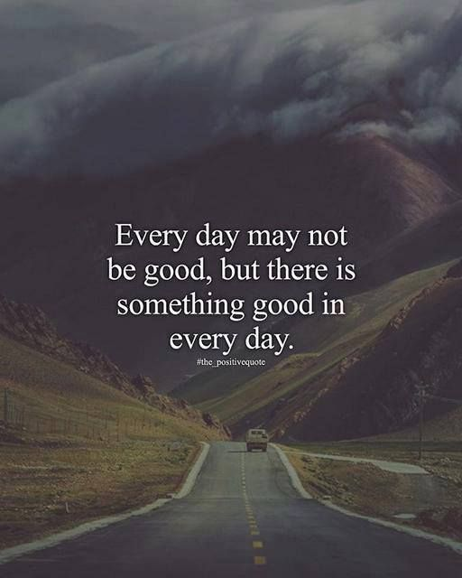 Positive Quotes Every Day May Not Be Good Quotes Boxes