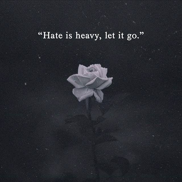 Let It Go Quotes Positive Quotes  Hate Is Heavy Let It Goquotes Boxes  You .