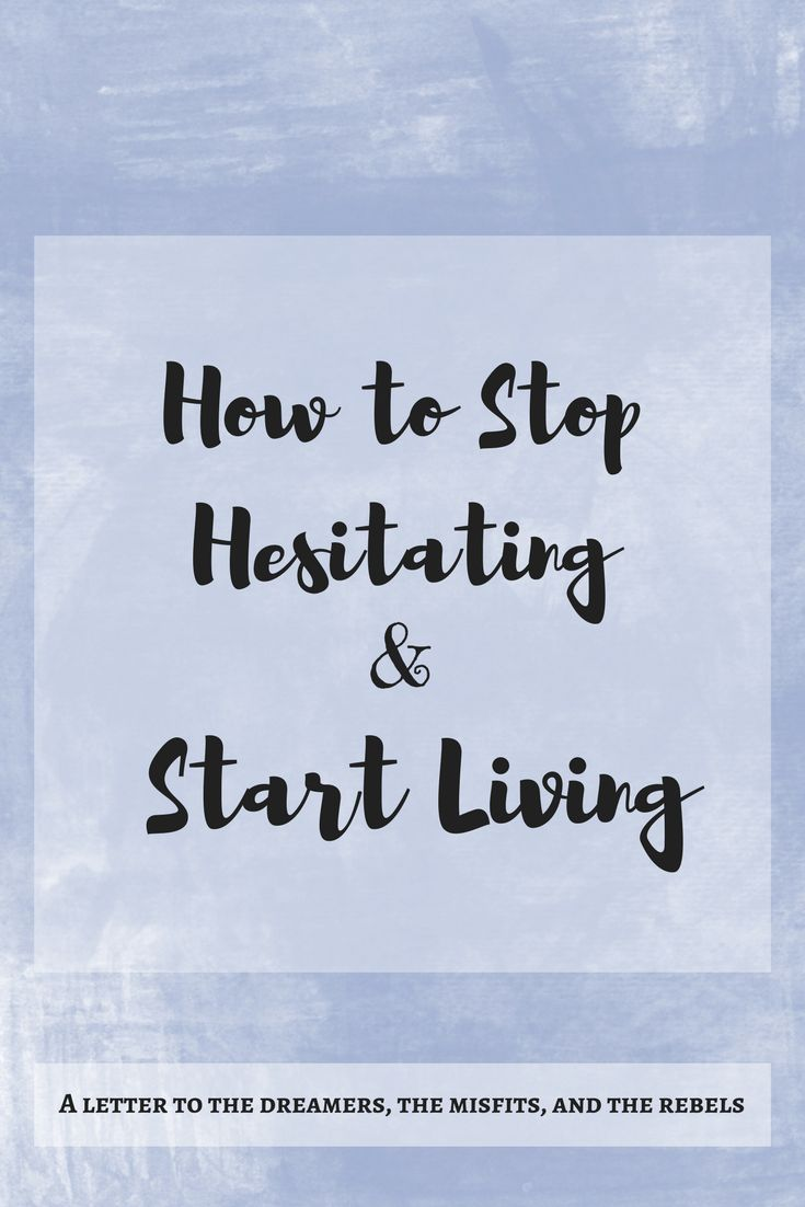 Positive Quotes Life Best Positive Quotes  How To Stop Hesitating In Lifein This