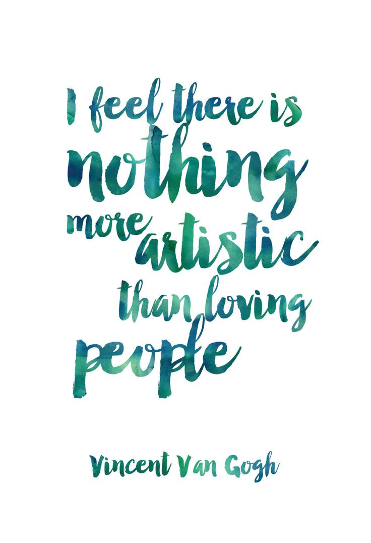 Positive People Quotes Best Positive Quotes  I Feel There Is Nothing More Artistic Than