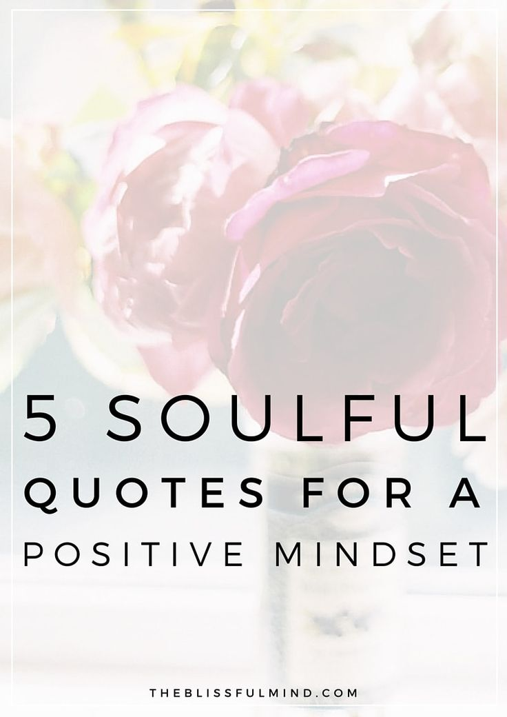 Business Quotes 5 Soulful Quotes To Inspire A Positive Mindset