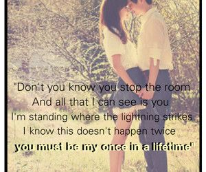 Love Quotes For Him You Must Be My Once In A Lifetime Polyvore