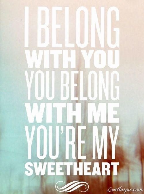 Love Quotes For Him Youre My Sweetheart Love Song Lyrics Lyrics