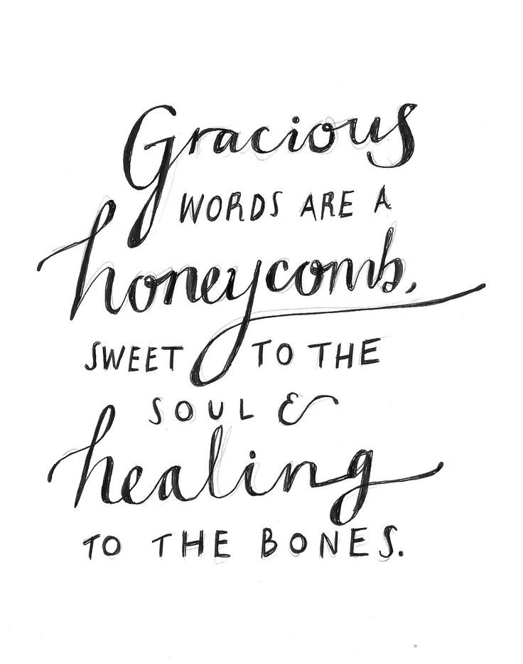 Healing Love Quotes Endearing Love Quotes  Gracious Words Are A Honeycomb Sweet To The Soul And