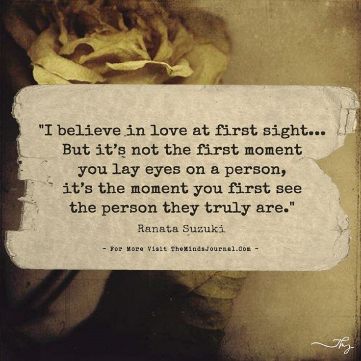 Love Quotes I Believe In Love At First Sight But Its Not The