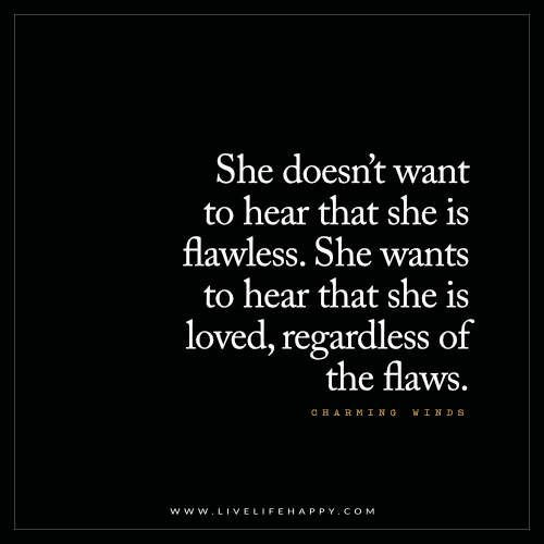 love quotes she doesn t want to hear that she is