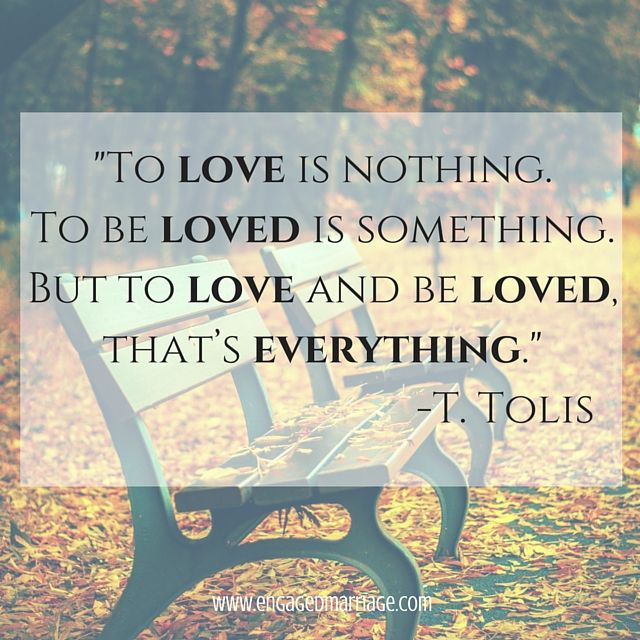 Love Quotes To Love Is Nothing To Be Loved Is Something But To