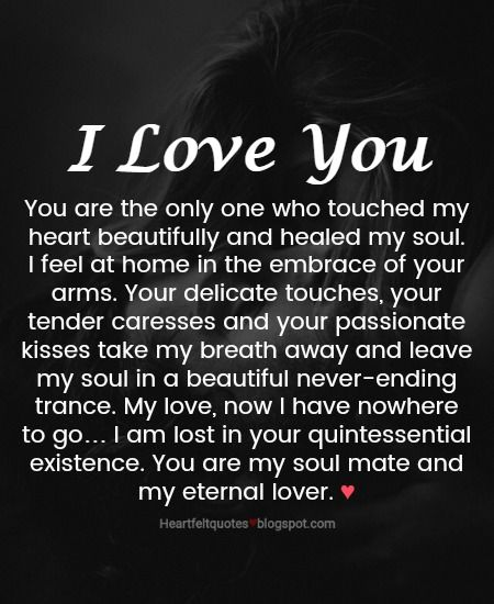 Love Quotes You Are The Only One Who Touched My Heart Quotes