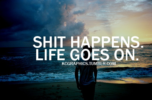 Moving On Quotes Life Goes On Quotes Boxes You Number One