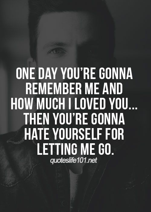 Moving On Quotes One Day You Will Remember Me Quotes Boxes