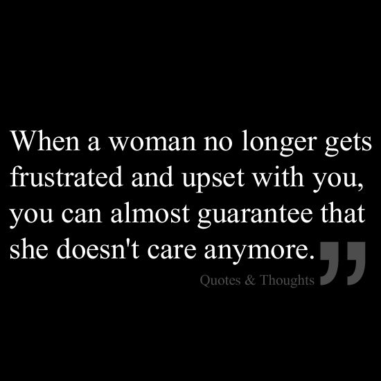 Moving On Quotes When A Woman No Longer Gets Frustrated And Upset