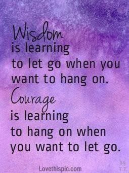 Moving On Quotes Wisdom And Courage Life Quotes Quotes Positive