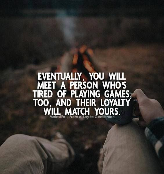 Tired Motivational Quotes: Positive Quotes : Eventually You'll Meet A Person Who's
