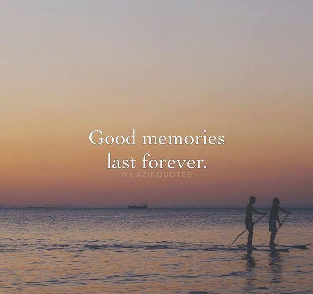 Positive Quotes Good Memories Last Forever Quotes Boxes