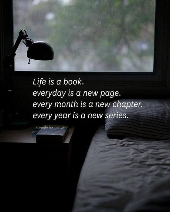 Positive Quotes Life Is A Book Everyday Is A New Page New Book Quotes About Life