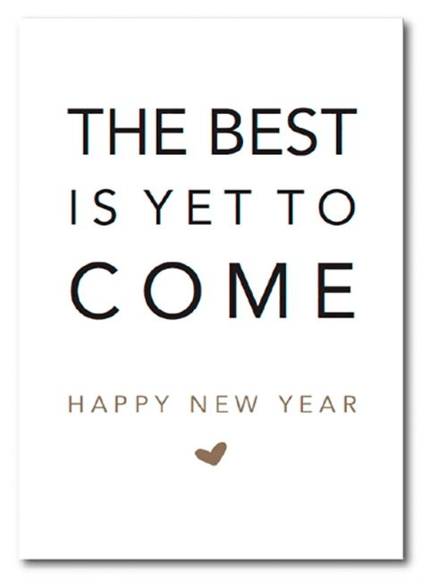 Positive Quotes The Best Is Yet To Come Happy New Year Enkele