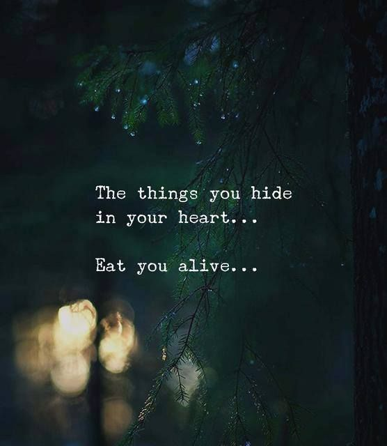 Positive Quotes The Things You Hide In Your Heart Quotes