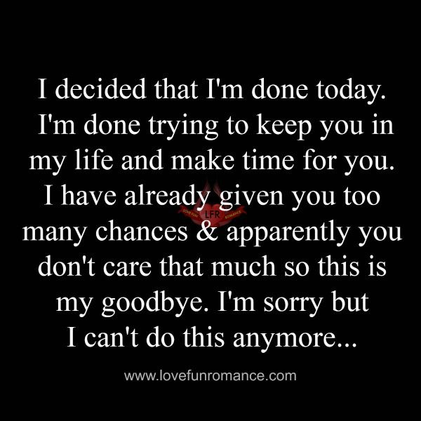 Quotes About Ex I Decided That Im Done Today Im Done Trying To