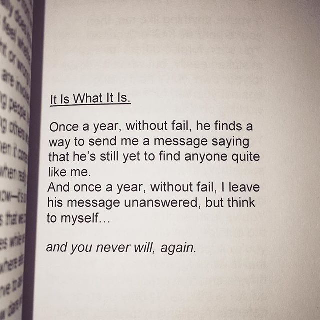 Quotes About Ex It Is What It Is Page 131 Of Spilled Words