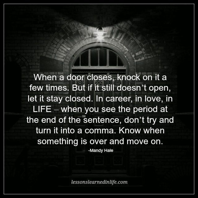 Quotes About Ex Lessons Learned In Life When A Door Closes