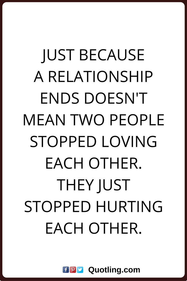 Quote About Relationships Quotes About Ex  Relationships Quotes Just Because A Relationship