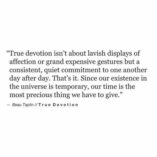 Devotion Quotes Delectable Soulmate Quotes  Beau Taplin  True Devotionour Time In The