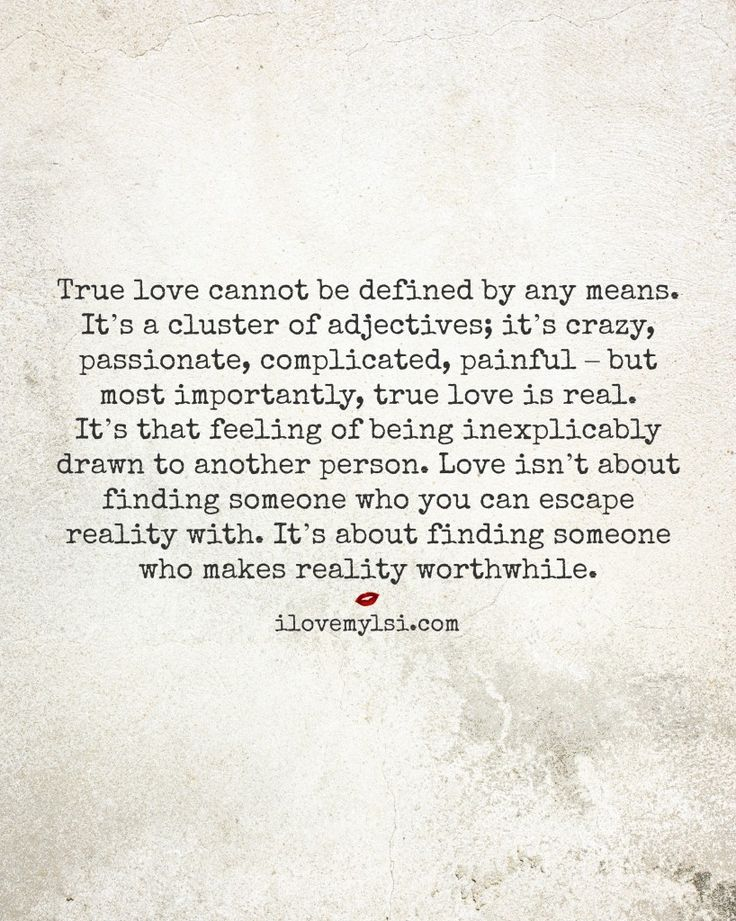 Soulmate Quotes True Love Cannot Be Defined By Any Means Its A