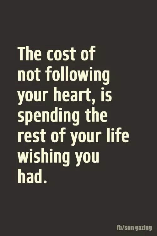 "Positive Quotes For Teens Gorgeous Best Positive Quotes  ""the Cost Of Not Following Your Heartis"