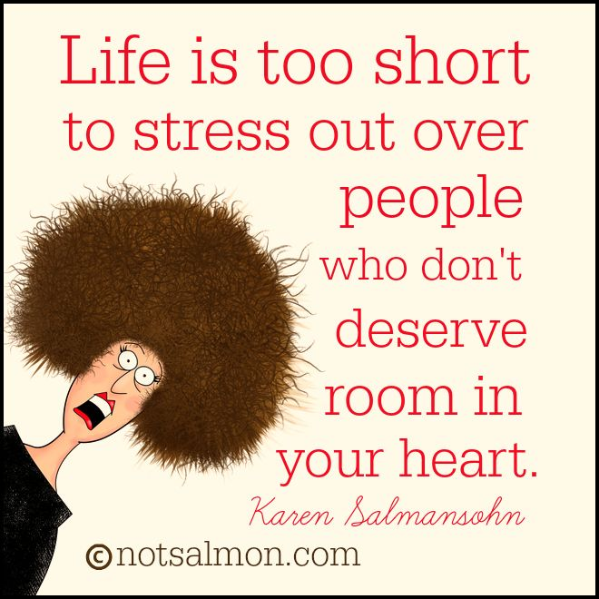 Breaking Up And Moving On Quotes Life Is Too Short To Stress Out