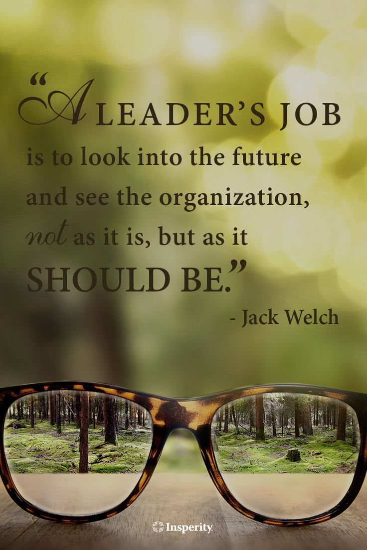 "Daily Motivational Quotes For Work Business Quotes  ""A Leader's Job Is To Look Into The Future And"