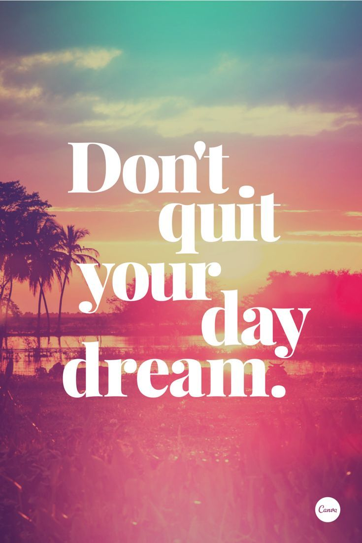 Quotation Of The Day Business Quotes  Don't Quit Your Day Dream Quotes Boxes