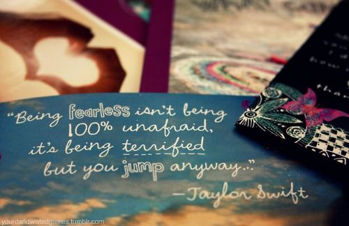 Famous Celebrity Quotes Fearless Quote Taylor Swift Quotes