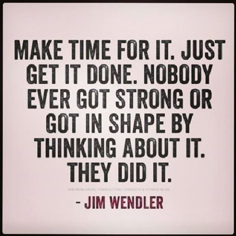 Image result for make time for exercise quote