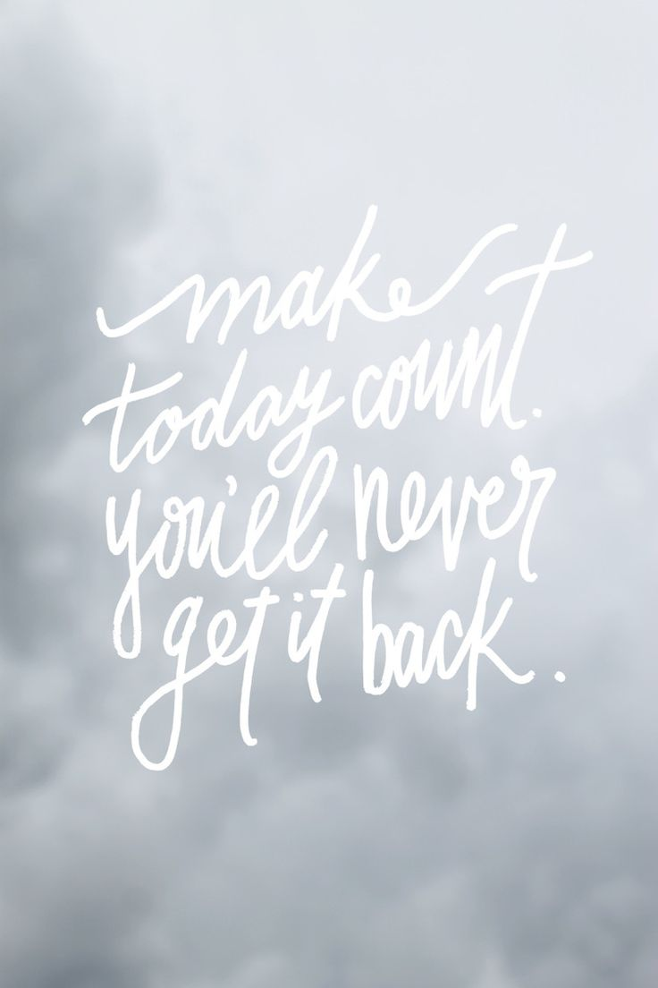"""Make Quotes Inspirational And Motivational Quotes  """"make Today Countyou'll"""