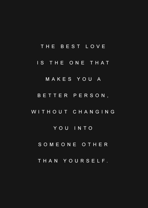 Inspirational And Motivational Quotes The Best Love Is The One