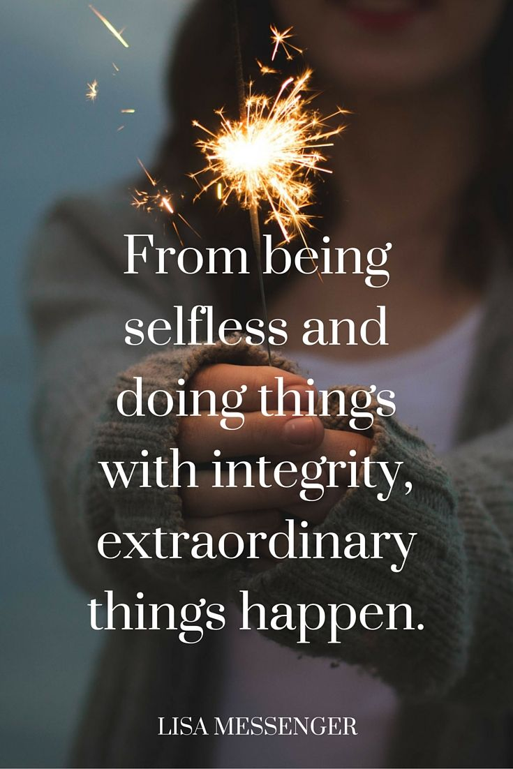 Love Quotes From Being Selfless And Doing Things With Integrity