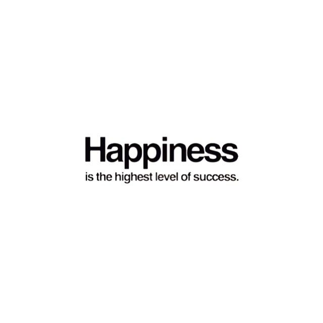 Quotes For Success And Happiness: Love Quotes : Happiness: The Highest Form Of Success