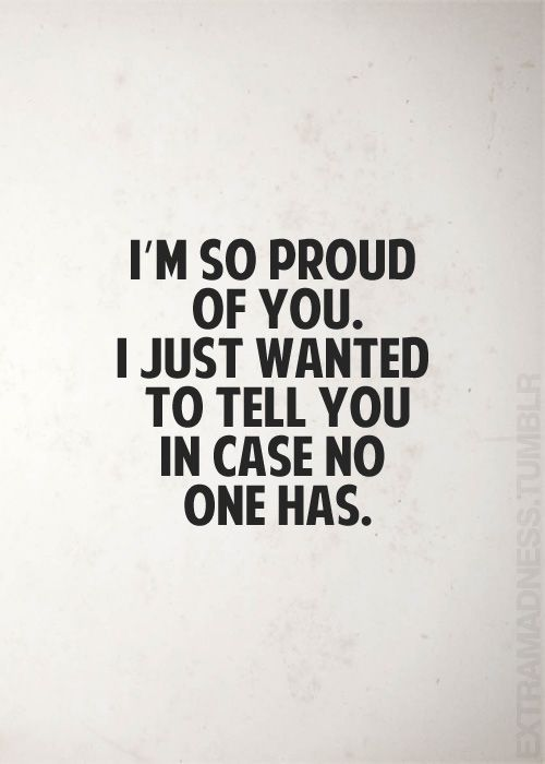 Proud Of You Quotes Fair Love Quotes  I'm Proud Of Youquotes Boxes  You Number One .