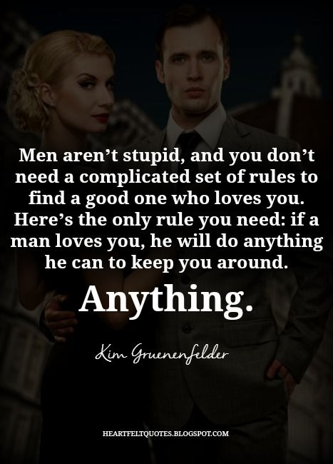 Inspirational Quotes For Men Glamorous Love Quotes  Men Aren't Stupid And You Don't Need A Complicated
