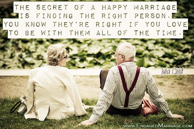 Love Quotes The Secret Of A Happy Marriage Is Finding The Right
