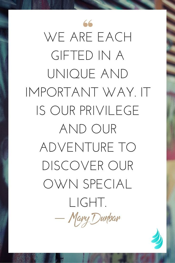 "Unique Love Quotes Love Quotes  ""We Are Each Gifted In A Unique And Important Way"