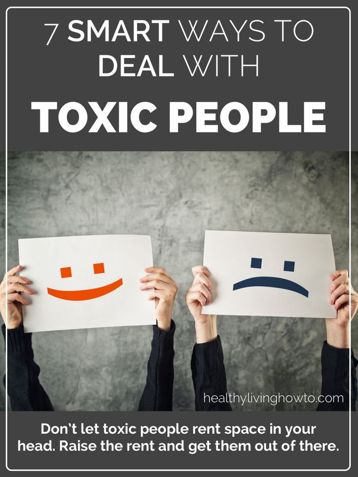 Moving On Quotes 7 Smart Ways To Deal With Toxic People