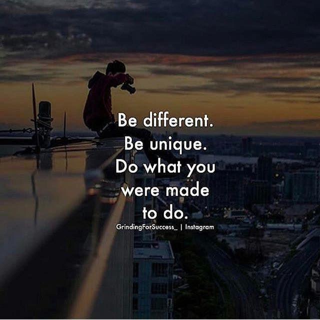 Positive Quotes : Be Different Be Unique....