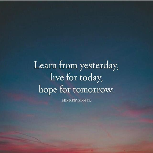 Live For Today Quotes Classy Positive Quotes  Learn From Yesterdaylive For Todayhope For