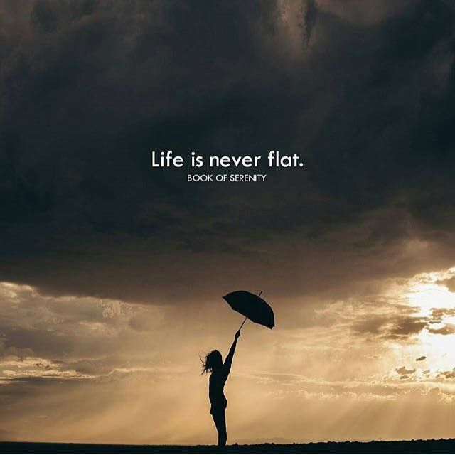 Book Quotes About Life Impressive Positive Quotes  Life Is Never Flat. Quotes Boxes  You